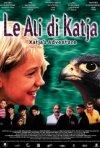 Locandina di Le ali di Katja