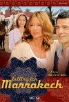 Locandina di Innamorarsi a Marrakech