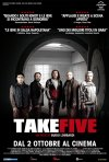 Locandina di Take Five