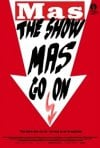 Locandina di The Show Mas Go On