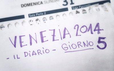 Venezia 2014, diario del Festival - giorno 5