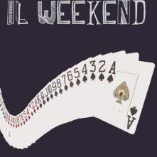 Locandina di Solo per il weekend