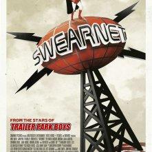 Locandina di Swearnet: The Movie