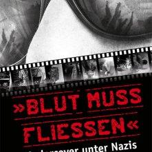 Locandina di Blood must flow - Undercover among Nazis