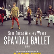 Locandina di Spandau Ballet: Il Film – Soul Boys of the Western World