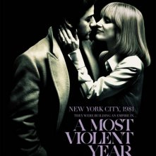 Locandina di A Most Violent Year