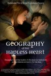 Locandina di Geography of the Hapless Heart