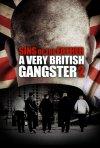 Locandina di A Very British Gangster: Part 2