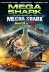 Locandina di Mega Shark vs. Mecha Shark