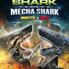 Locandina di Mega Shark vs. Mecha Shark