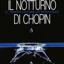 Locandina di Il Notturno di Chopin