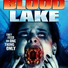 Locandina di Blood Lake - L'attacco delle lamprede killer