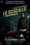 Locandina di Lo Sciacallo - Nightcrawler