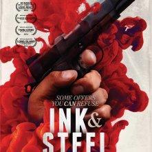 Locandina di Ink & Steel
