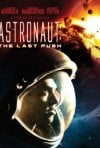 Locandina di Astronaut - The Last Push
