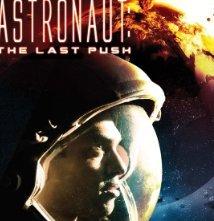 Locandina di Astronaut - The Last Push