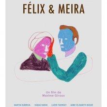 Locandina di Felix & Meira
