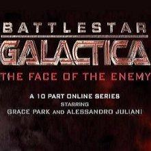 Locandina di Battlestar Galactica: The Face of the Enemy