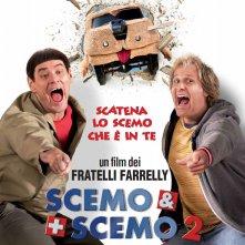 Locandina di Scemo & + scemo 2