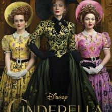 Cenerentola: Cate Blanchett, Holliday Grainger e Sophie McShera nel nuovo poster