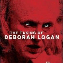 Locandina di The Taking of Deborah Logan
