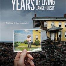 Locandina di Years of Living Dangerously