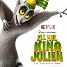 All Hail King Julien: la locandina della serie animata