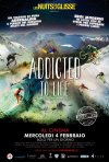 Locandina di Nuit de la Glisse: Addicted to Life