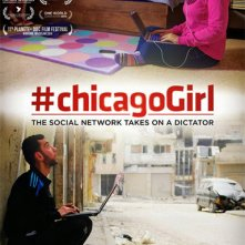 Locandina di #Chicagogirl: The Social Network Takes On a Dictator