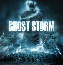 Locandina di Ghost Storm - Tempesta fantasma