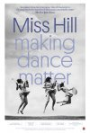 Locandina di Miss Hill: Making Dance Matter