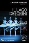 Locandina di Il Balletto del Bolshoi di Mosca - Il lago dei cigni