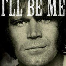 Locandina di Glen Campbell: I'll Be Me