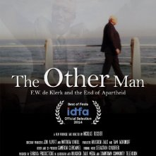 Locandina di The Other Man: F.W. de Klerk and the End of Apartheid in South Africa