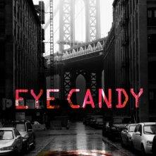 Eye Candy: una locandina per la prima stagione