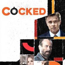 Cocked: la locandina della serie