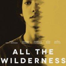 Locandina di All the Wilderness