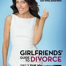 Girlfriends' Guide to Divorce: il poster della serie