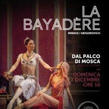 Locandina di Il balletto del Bolshoi - La Bayadère