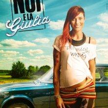 Noi e la Giulia: il character poster di Anna Foglietta (Elisa)