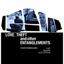 Locandina di Love, Theft and Other Entanglements