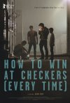Locandina di How To Win At Checkers (Every Time)