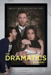 Locandina di The Dramatics: A Comedy