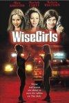 Locandina di Scelte d'onore - Wise Girls