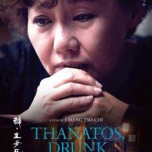 Locandina di Thanatos, Drunk