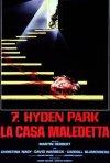 Locandina di 7, Hyden Park: la casa maledetta
