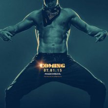 Magic Mike XXL: il poster del film con protagonista Channing Tatum
