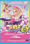 Locandina di Barbie Super Principessa