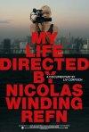 Locandina di My Life Directed by Nicolas Winding Refn