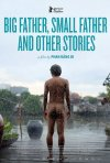 Locandina di Big Father, Small Father and Other Stories